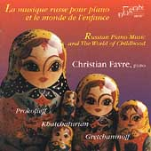 Russian Piano Music and the World of Childhood / Favre
