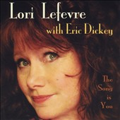 Lori Lefevre: The  Song Is You
