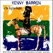 Kenny Barron/Kenny Barron & the Brazilian Knights: Kenny Barron & The Brazilian Knights [6/18]