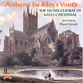 Anthems for Men's Voices / Rupert Gough, Wells Cathedral