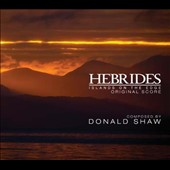 Donald Shaw: Hebrides - Islands On the Edge: Original Score