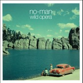 No-Man (UK): Wild Opera