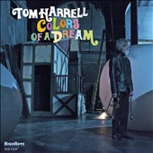 Tom Harrell: Colors of a Dream *