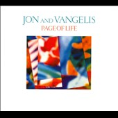 Jon & Vangelis: Page of Life [Remastered]