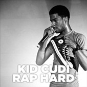 Kid Cudi: Rap Hard: The Demo Years