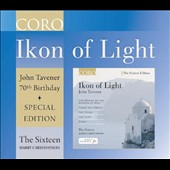 John Tavener: Ikon of Light - 70th Birthday Special Edition / The Sixteen, Christophers
