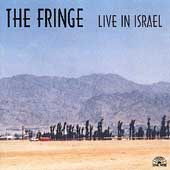 The Fringe: Live in Israel