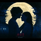 M83: You and the Night [Original Motion Picture Soundtrack] [Digipak]