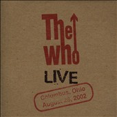The Who: Live: Columbus, Ohio August 28, 2002 [Slipcase]