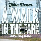 John Sieger: A  Walk In The Park [Digipak]