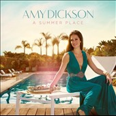 A Summer Place / Amy Dickson, saxophone