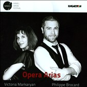 Opera Arias - by Mozart, Bellini, Rossini, Donizetti, Verdi et al. / Victoria Markaryan, soprano; Philippe Brocard, baritone; Hungarian National SO Szeged; Sándor