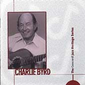 Charlie Byrd: The Concord Jazz Heritage Series