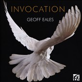 Geoffrey Eales: Invocation