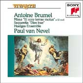 Brumel: Missa, Sequentia / van Nevel, Ensemble Huelgas