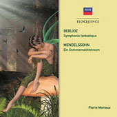 Berlioz: Symphonie Fantastique; Mendelssohn: A Midsummer Nights Dream