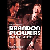 Brandon Flowers/The Killers (US): The DVD Collection