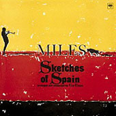 Miles Davis: Sketches of Spain [Mono]