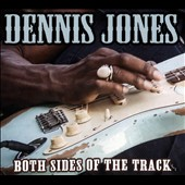 Dennis Jones: Both Sides of the Track [Digipak]