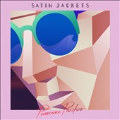Satin Jackets (Germany): Panorama Pacifico [Digipak]