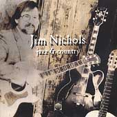 Jim Nichols (Guitar): Jazz & Country