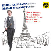 Dirk Altmann Plays Clarinet Works of Chausson, Debussy, Dukas, Gershwin, Poulenc, & more;