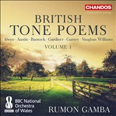 British Tone Poems, Vol. 1 - Alwyn, Austin, Gardiner, Gurney, Vaughan Williams / Rumon Gamba, BBC National Orchestra of Wales