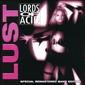Lords of Acid: Lust [4/21]