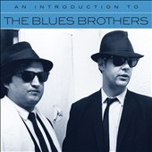 The Blues Brothers: An  Introduction To [4/14] *