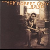 Robert Cray: Heavy Picks: The Robert Cray Collection