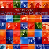 Tito Puente: Party with Puente!