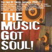 Various Artists: The Music Got Soul: The Soul of Young Jamaica: 1968
