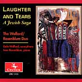 Laughter & Tears - A Jewish Saga / Wolford-Rosenblum Duo