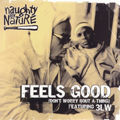 Naughty by Nature: Feels Good (Don't Worry Bout a Thing) [5 Tracks] [Single]