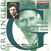Grainger Edition Vol 18 - Works for Unaccompanied Chorus