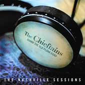 The Chieftains: Down the Old Plank Road: The Nashville Sessions