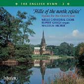 The English Hymn Vol 3 - Hills of the North, Rejoice