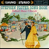 Stephen Foster Song Book / Robert Shaw Chorale