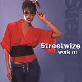 Streetwize: Work It