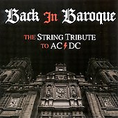 Vitamin String Quartet: Back in Baroque: The String Tribute to AC/DC