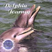 Nature's Rhythms: Nature's Rhythms: Dolphin Journey
