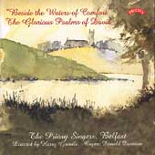 Beside the Waters of Comfort  / The Priory Singers Belfast