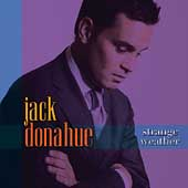 Jack Donahue: Strange Weather