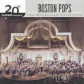 The Millennium Collection - The Boston Pops