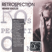 Heiner Stadler: Retrospection *