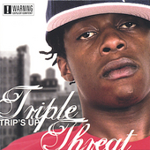 Triple Threat (Rap): Trip's Up