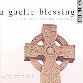A Gaelic Blessing / Owen, St. Mary's Cathedral Choir
