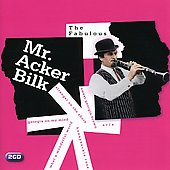 Acker Bilk: The Fabulous Mr. Acker Bilk