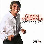 Gianni Morandi: C'era Un Ragazzo/Best Of [Remaster]