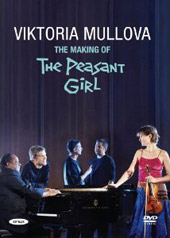 Making of the Peasant Girl / Viktoria Mullova [DVD]